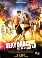 Affiche Sexy Dance 5 : All in Vegas