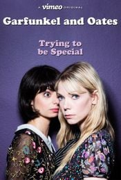 Affiche Garfunkel and Oates: Trying to Be Special