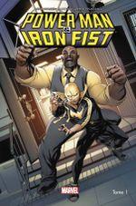 Couverture les Héros sont dans la Place - Power Man & Iron Fist, tome 1