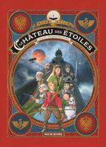 Couverture Les Chevaliers de Mars - Le Château des étoiles : Intégrale, tome 3