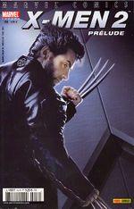 Couverture X-Men 2 : Le Film - Prélude - Marvel Mega, tome 16