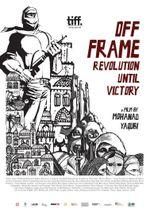 Affiche Off Frame Aka Revolution Until Victory