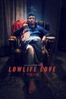 Affiche Lowlife Love