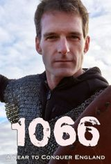 Affiche 1066: A Year to Conquer England with Dan Snow