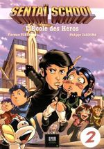 Couverture Sentaï School, l'école des héros - Tome 2