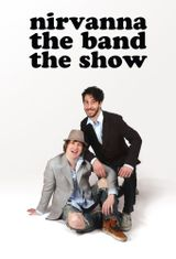 Affiche Nirvanna the Band the Show