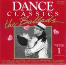 Pochette Dance Classics: The Ballads, Volume 1