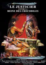 Affiche Le Justicier contre la reine des crocodiles