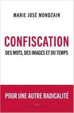 Couverture Confiscation : Des mots, des images et du temps