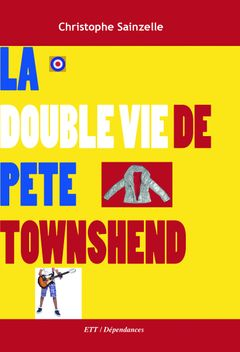 Couverture La double vie de Pete Townshend