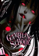Couverture Gambling School, tome 1