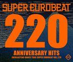 Pochette Super Eurobeat, Volume 220: Anniversary Hits