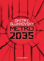 Couverture Metro 2035 - Metro, tome 3