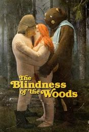 Affiche The Blindness of the Woods