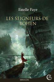 Couverture Les Seigneurs de Bohen - Bohen, tome 1