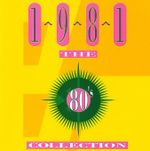 Pochette The 80's Collection: 1981