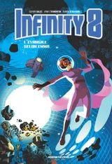Couverture L'Evangile selon Emma - Infinity 8, tome 3