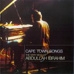 Pochette Cape Town Songs: The Very Best of Abdullah Ibrahim