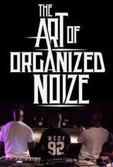 Affiche The Art of Organized Noize