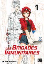 Les Brigades Immunitaires, tome 1 - Shimizu Akane
