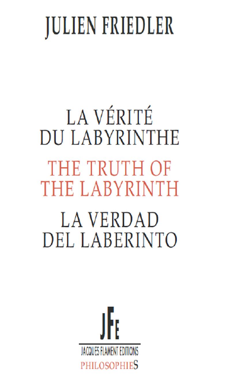 Illustration La Vérité du Labyrinthe