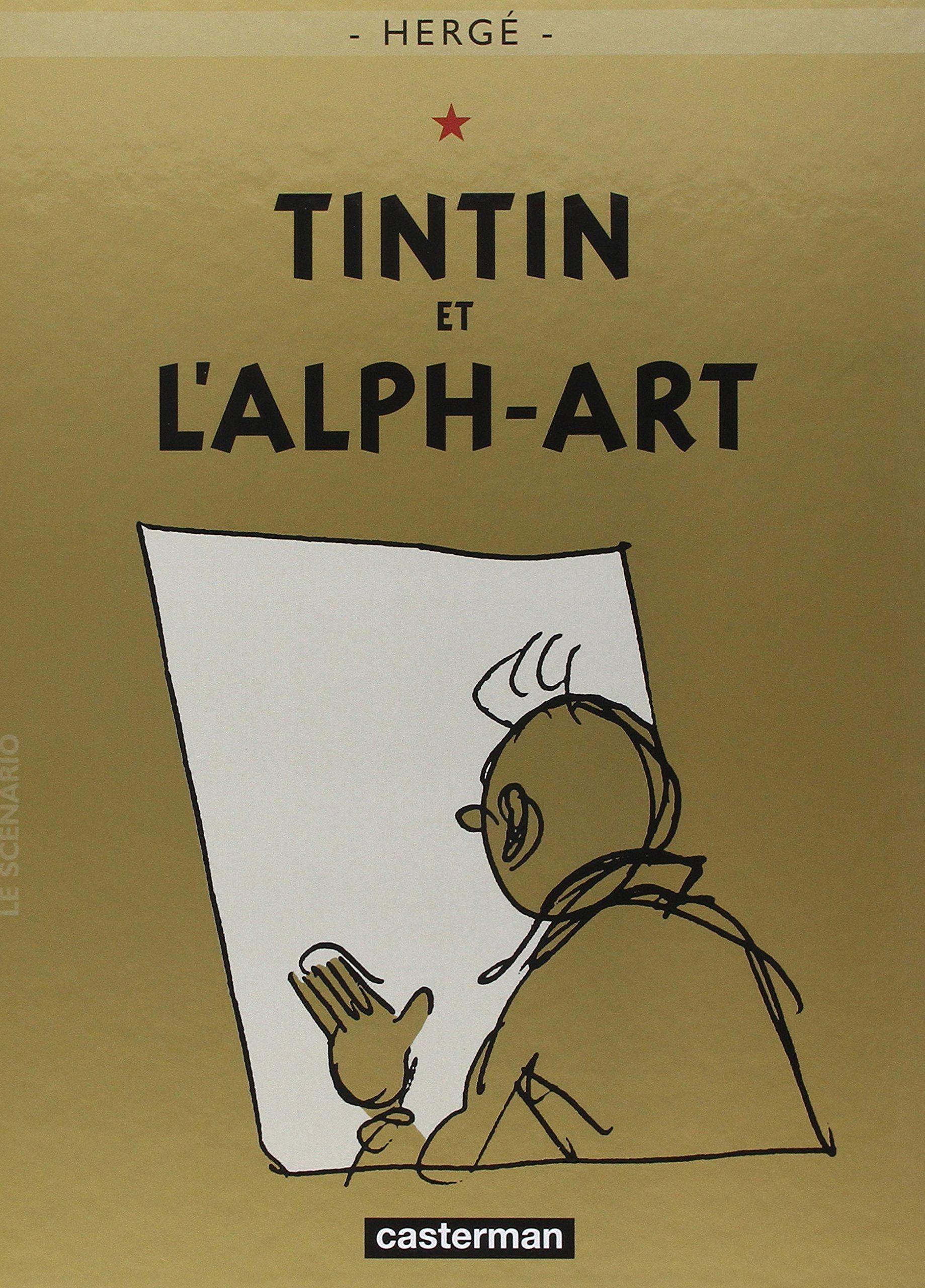 Souvent Tintin et l'Alph-art - Les Aventures de Tintin, tome 24 - Hergé HS52