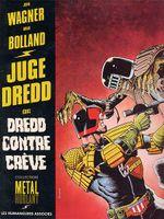 Couverture Dredd contre Crève - Juge Dredd, tome 2