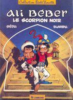 Couverture Le Scorpion noir - Ali Béber, tome 1
