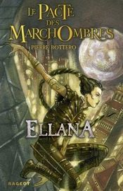 Couverture Ellana - Le Pacte des Marchombres, tome 1