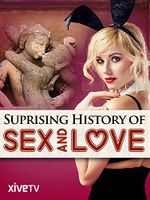 Affiche The Surprising History of Sex and Love