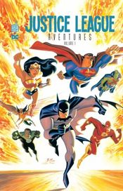 Couverture Justice League Aventures, tome 1