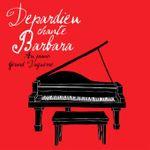 Pochette Depardieu chante Barbara