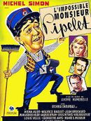 Affiche L'Impossible Monsieur Pipelet