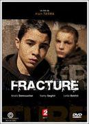 Affiche Fracture