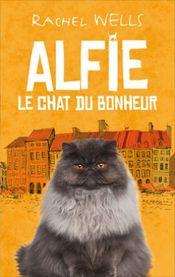 Couverture Alfie, le chat du bonheur