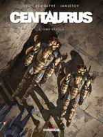 Couverture Terre de folie - Centaurus, tome 3