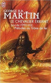 Couverture Le Chevalier errant, suivi de L'Épée lige