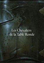 Couverture Les Chevaliers de la Table Ronde