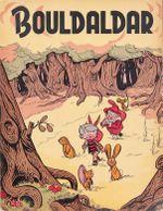 Couverture La Forêt menacée - Bouldaldar et Colégram, tome 3