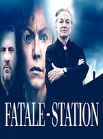 Affiche Fatale-Station