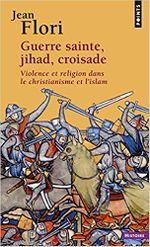 Couverture Guerre sainte, jihad, croisade : Violence et religion dans le christianisme et l'islam