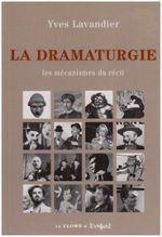 Couverture La Dramaturgie