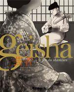 Couverture Geisha ou le jeu du shamisen, tome 1