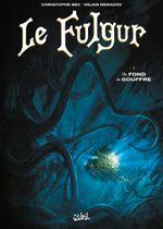 Couverture Au fond du gouffre - Le Fulgur, tome 1