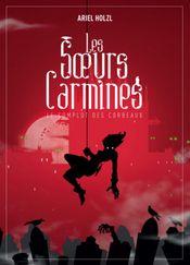 Couverture Le complot des corbeaux - Les Soeurs Carmines, tome 1
