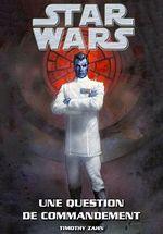 Couverture Star Wars : Une Question de Commandement