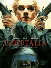 Couverture Libertalia - Tome 1 - Le triomphe ou la mort