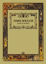 Couverture Dark Souls III: Design Works