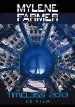 Affiche Mylène Farmer : Timeless 2013, le film