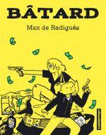 Bâtard - Max de Radiguès